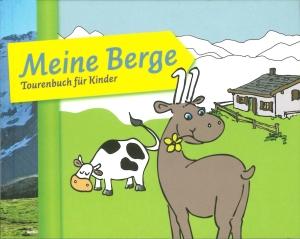 Buchtitel Meine Berge Tourenbuch für Kinder Lesetipp