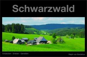Ralph von Bordelius: Schwarzwald - erschienen im Verlag Ralph von Bordelius